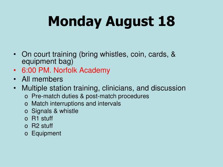 Monday August 18