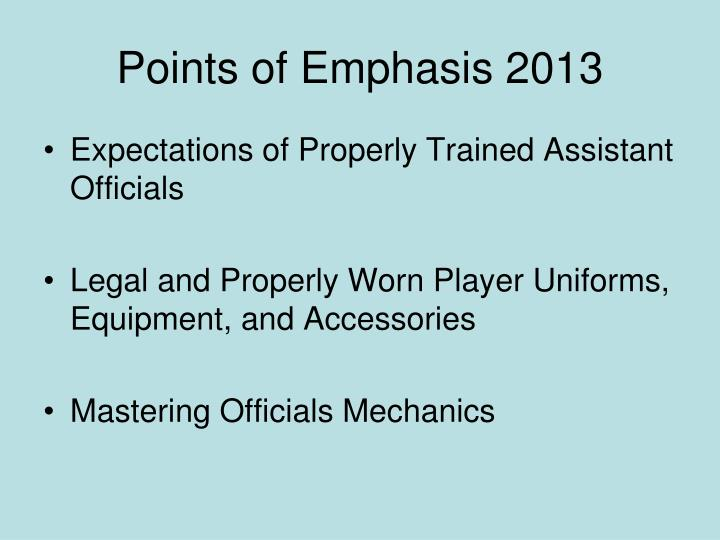 Points of Emphasis 2013