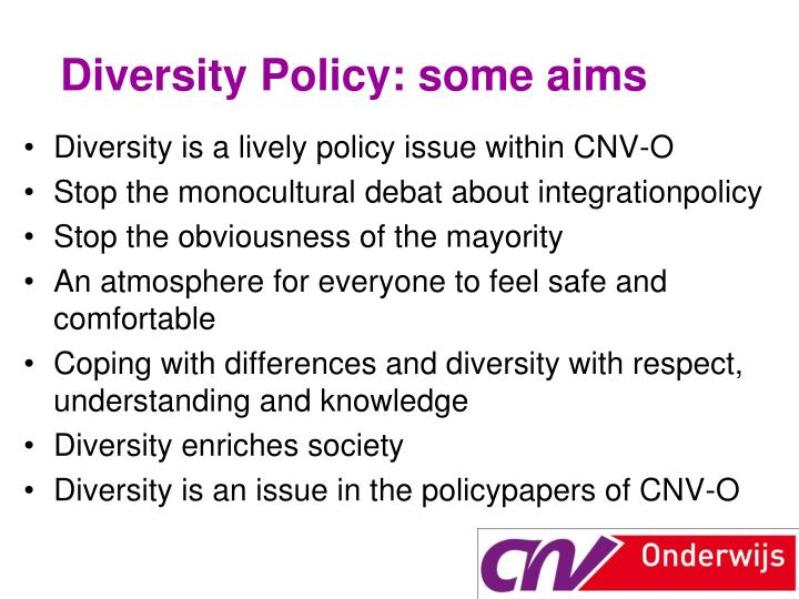 Diversity Policy: some aims