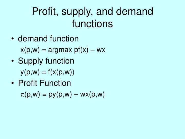 Profit, supply, and demand functions