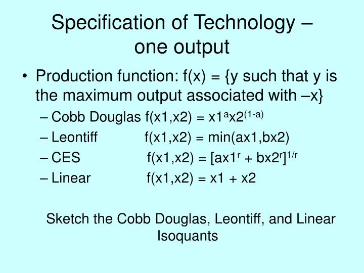 Specification of technology one output