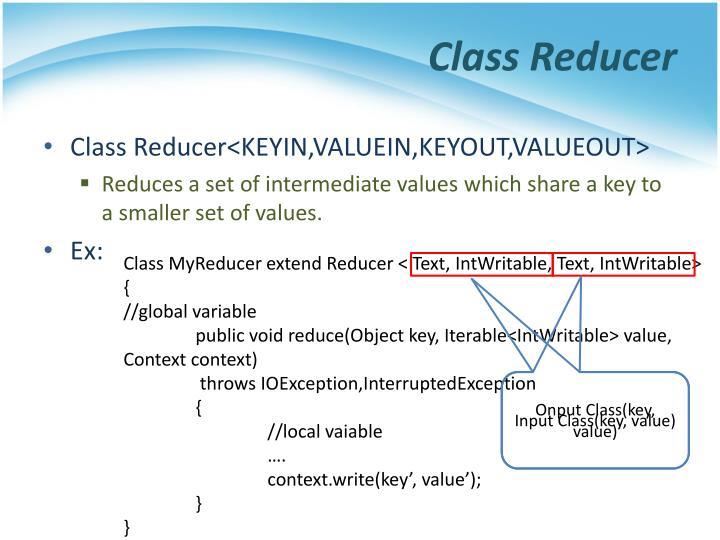 Class Reducer
