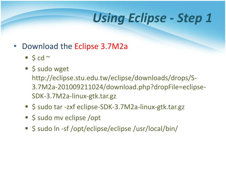 Using Eclipse - Step 1