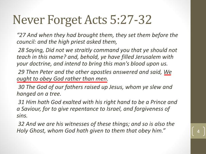 Never Forget Acts 5:27-32