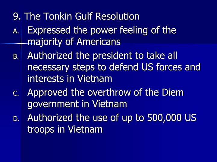 9. The Tonkin Gulf Resolution