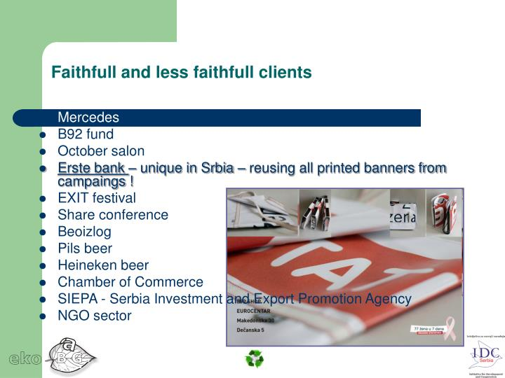 Faithfull and less faithfull clients