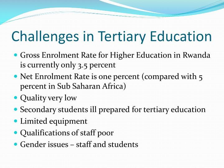 Challenges in Tertiary Education