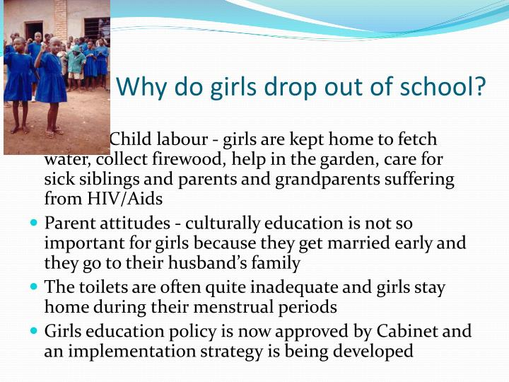 Why do girls drop out of school?