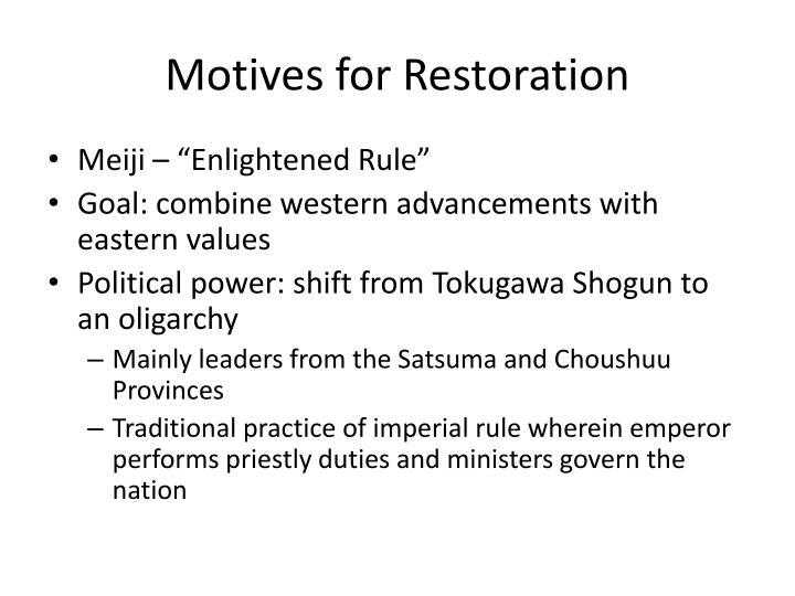 Motives for Restoration