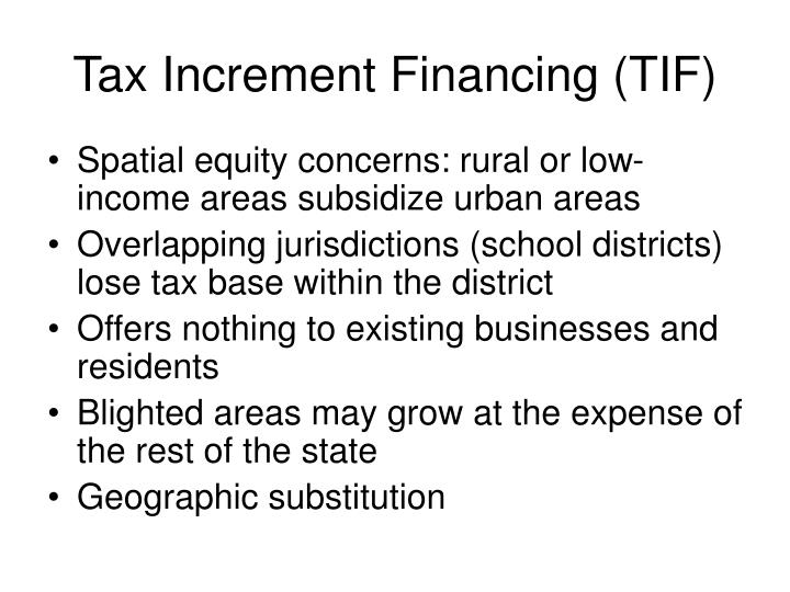 Tax Increment Financing (TIF)