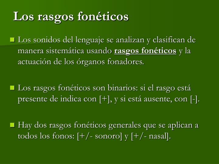 Los rasgos fonéticos