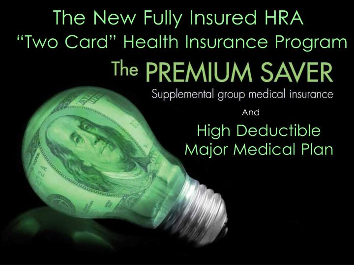 The New Fully Insured HRA