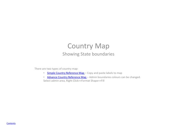 There are two types of country map: