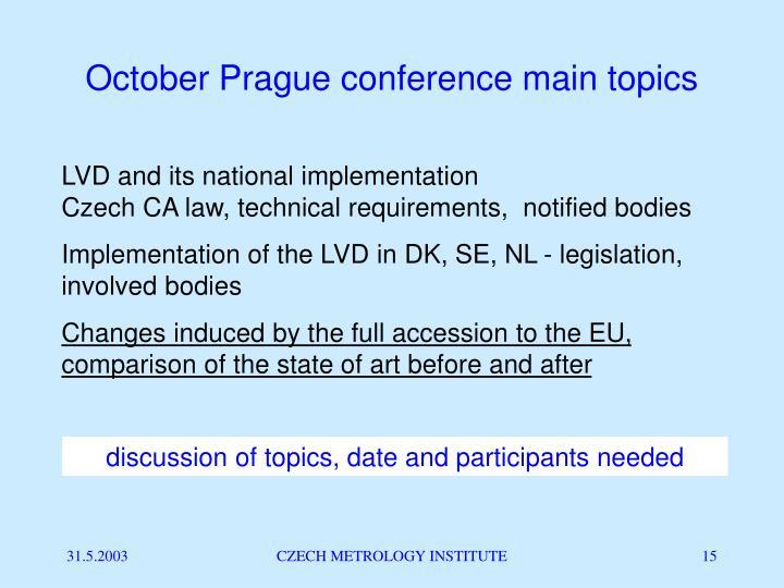 October Prague conference main topics