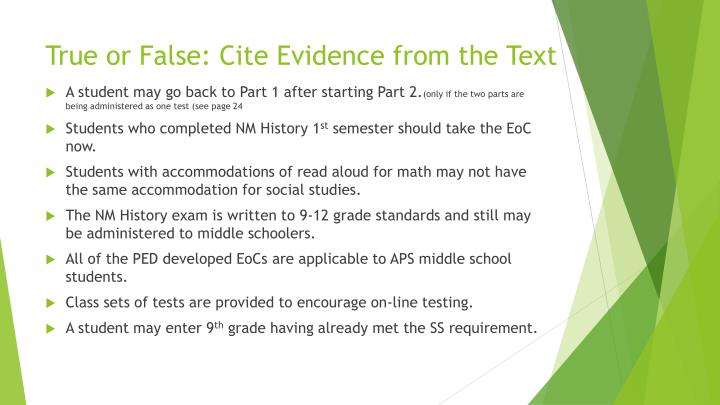 True or False: Cite Evidence from the Text