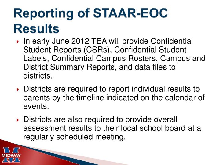 Reporting of STAAR-EOC Results