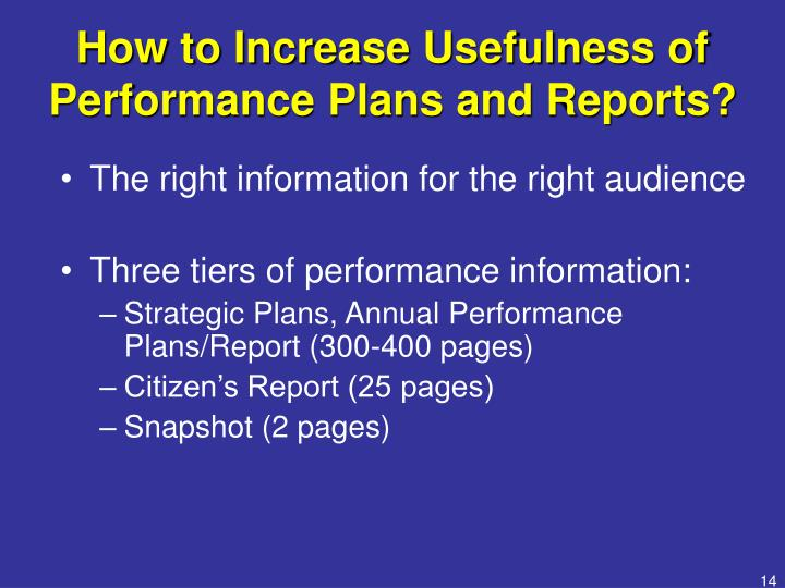 How to Increase Usefulness of Performance Plans and Reports?