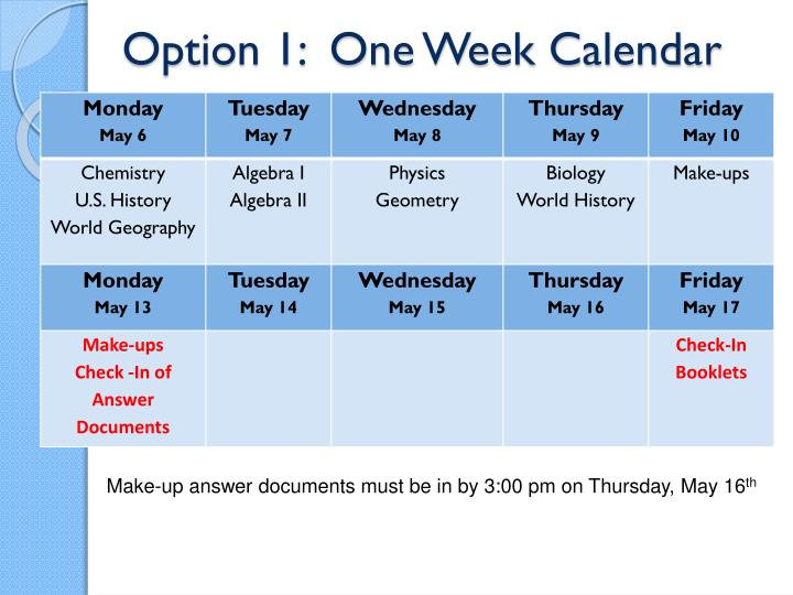 Option 1:  One Week Calendar
