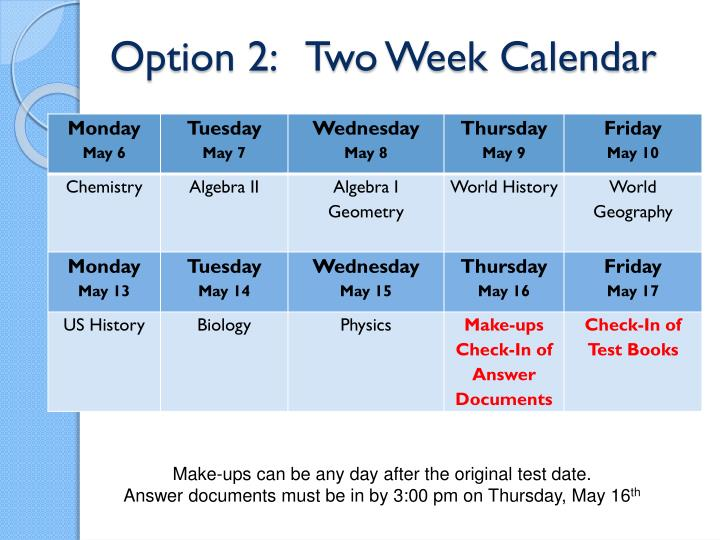 Option 2:   Two Week Calendar