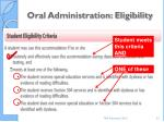 oral administration eligibility
