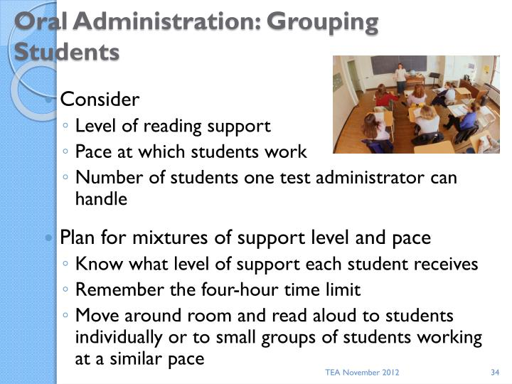 Oral Administration: Grouping Students