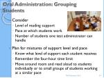 oral administration grouping students