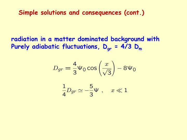 Simple solutions and consequences (cont.)
