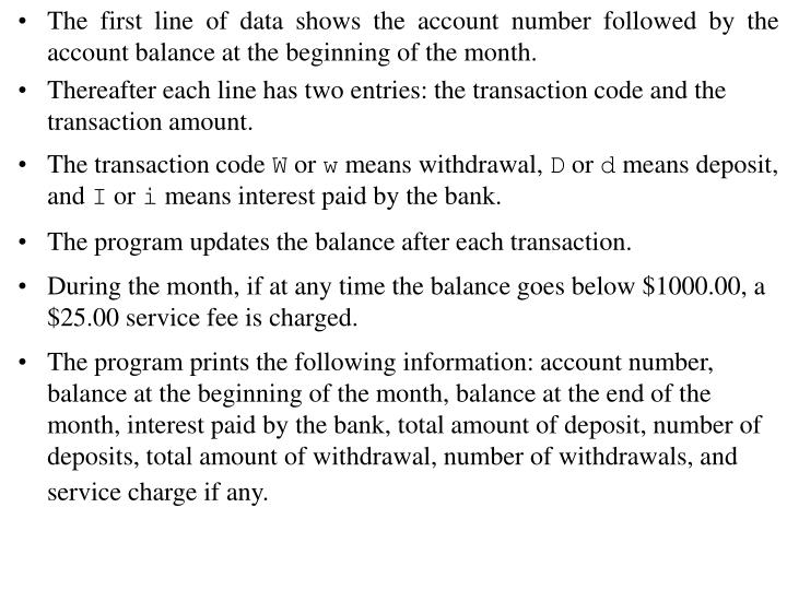 The first line of data shows the account number followed by the account balance at the beginning of the month.