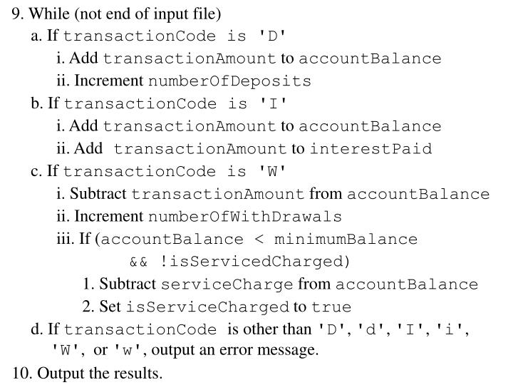 9. While (not end of input file)