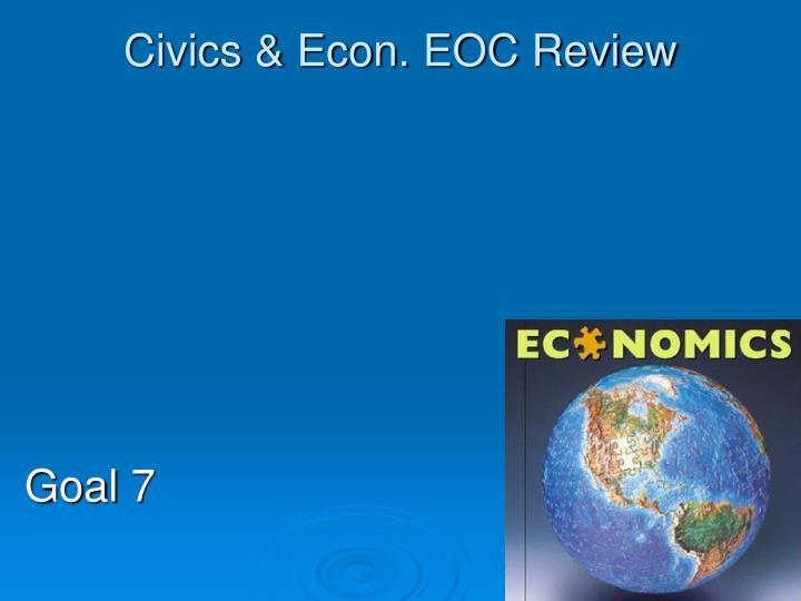 Civics & Econ. EOC Review