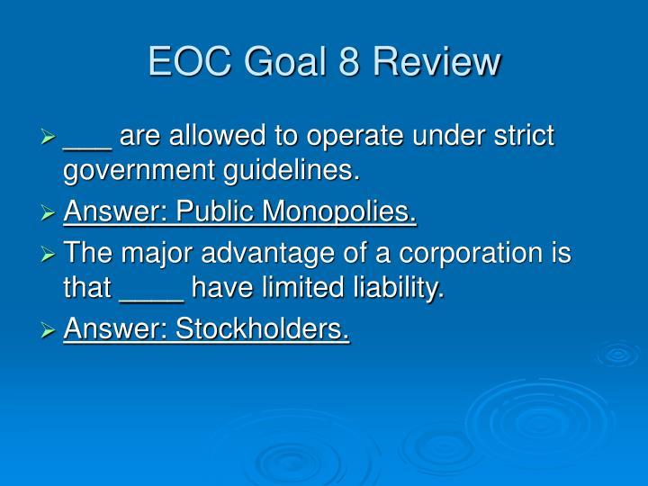 EOC Goal 8 Review