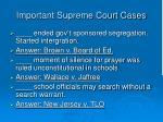 important supreme court cases3