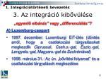 3 az integr ci kib v l se5