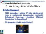 3 az integr ci kib v l se6