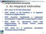3 az integr ci kib v l se7