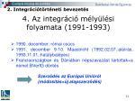 4 az integr ci m ly l si folyamata 1991 1993