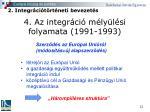 4 az integr ci m ly l si folyamata 1991 19931