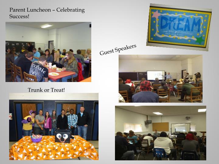 Parent Luncheon – Celebrating Success!