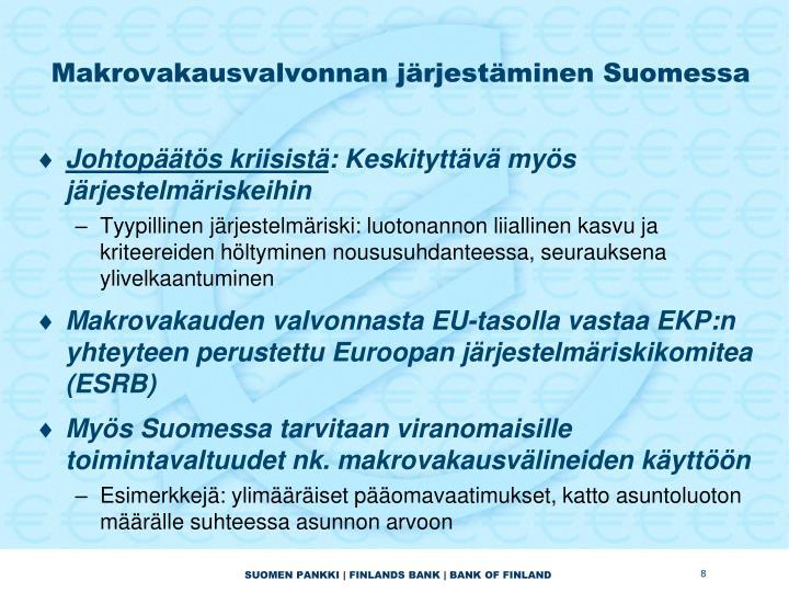 Makrovakausvalvonnan järjestäminen Suomessa