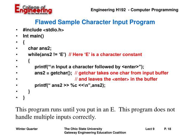 Flawed Sample Character Input Program