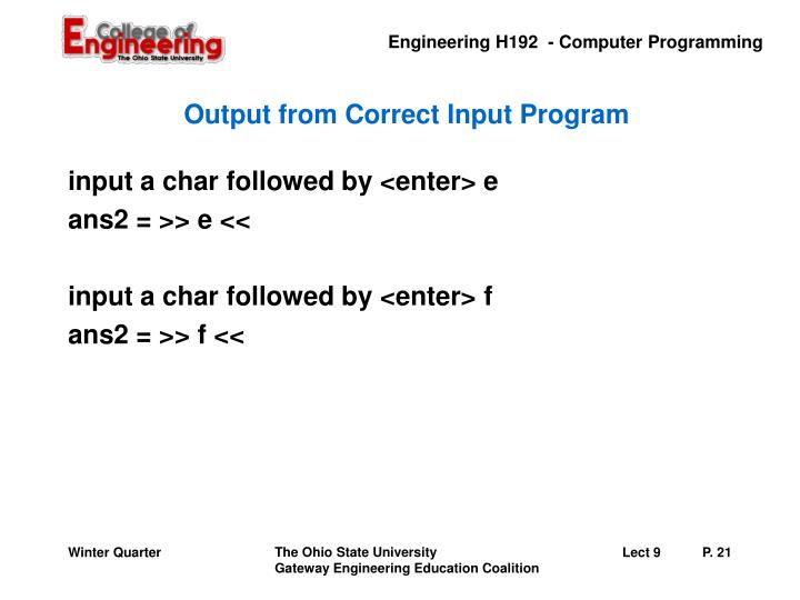 Output from Correct Input Program