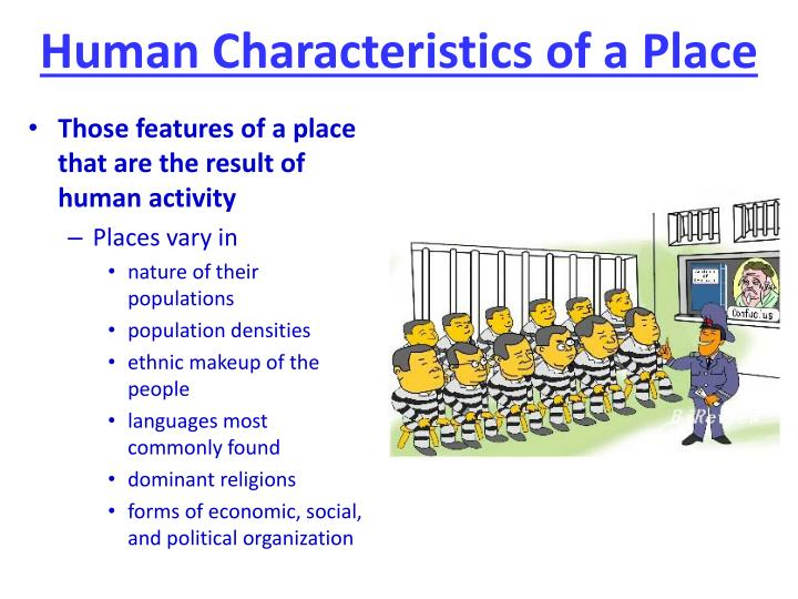 Human Characteristics of a Place