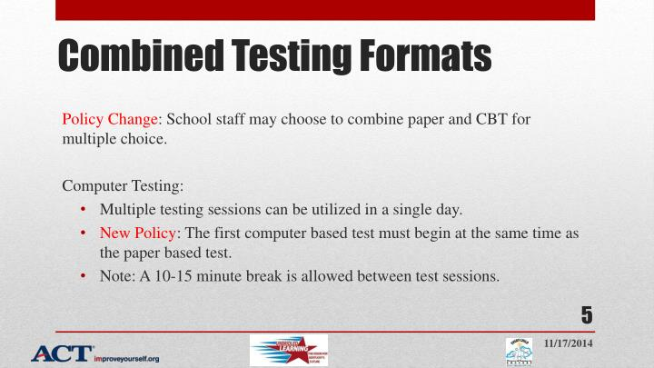 Combined Testing Formats