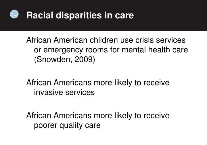 Racial disparities in care