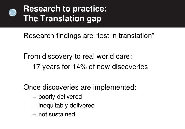 Research to practice: