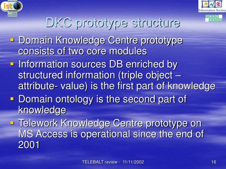 DKC prototype structure