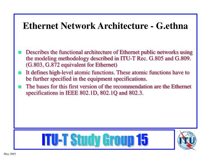 Ethernet Network Architecture - G.ethna