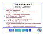 itu t study group 15 ethernet activities