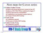 next steps for g exxx series