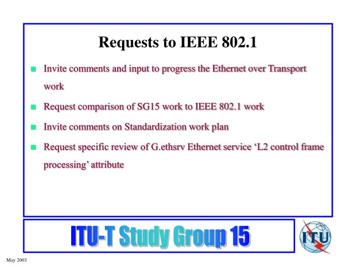 Requests to IEEE 802.1
